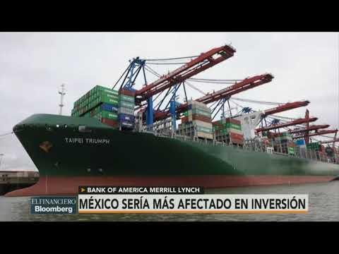 Sin TLCAN, México sería el país más afectado: Bank of America Merrill Lynch México