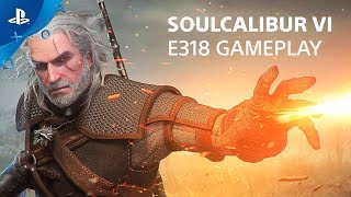 Soulcalibur VI - E318 Gameplay Preview | PlayStation Live From E3