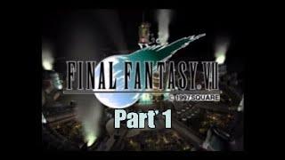 Lets play! Final Fantasy 7 Part 1