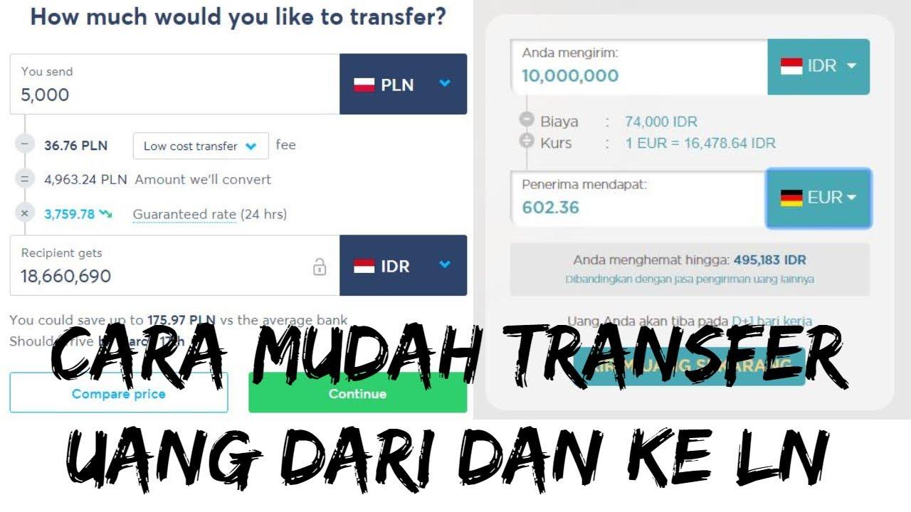 Updated Cara Mudah Transfer Uang Dari Dan Ke Luar Negeri Kirim Uang Dari Indonesia Ke Ln Youtube