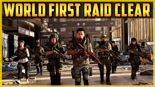 The Division 2 | WORLD FIRST RAID CLEAR! (FULL)