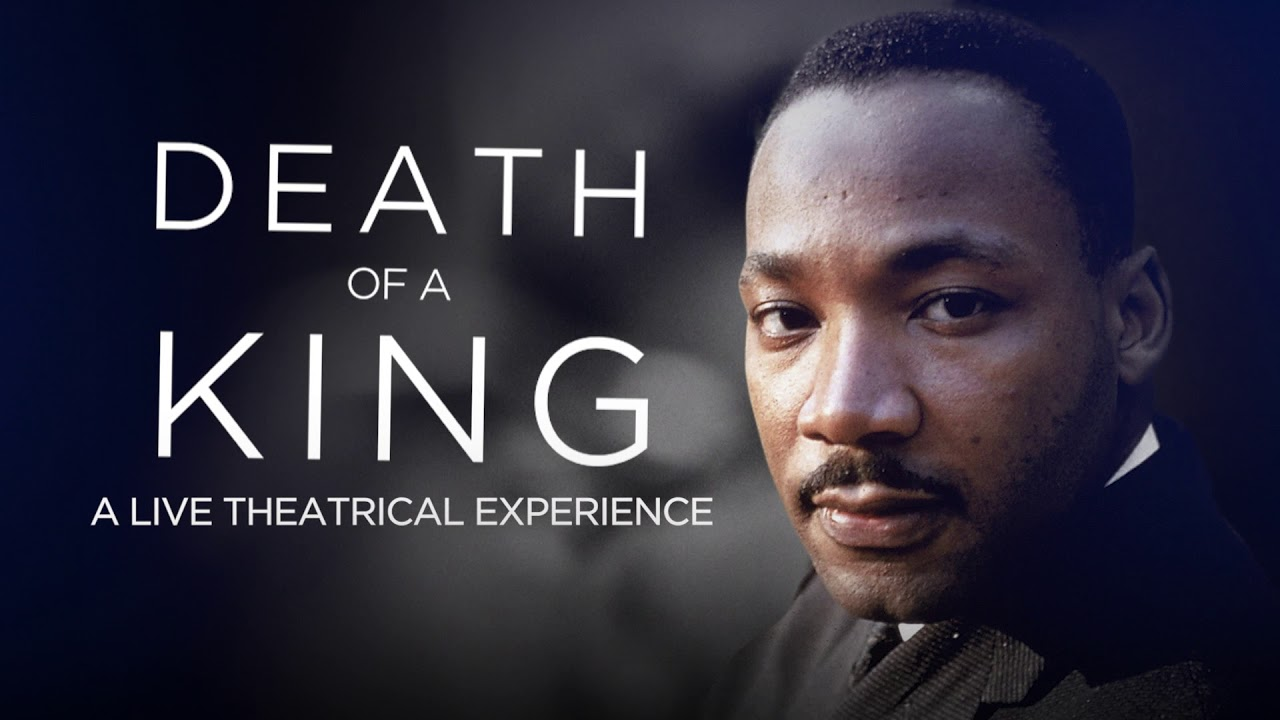 Tavis Smiley Presents Death Of A King A Live Theatrical Experience