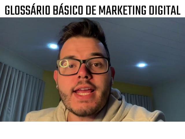 GLOSSÁRIO BÁSICO DE MARKETING DIGITAL #DESAFIO540 30/540