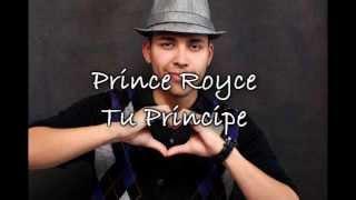 Prince Royce - Tu Principe Con Letra 2013