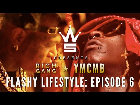 """YMCMB/Rich Gang: Flashy Lifestyle Ep. 6 """"Young Thug Birthday Takeover"""" [WSHH Original Feature]"""