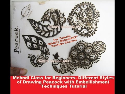 Mehndi Class for Beginners- Different Basic Styles of Drawing Peacock with Embellishment Techniques