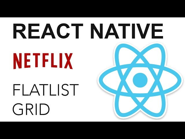 React Native - Netflix App: FlatList Grid