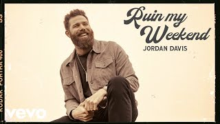 Jordan Davis - Ruin My Weekend (Audio)