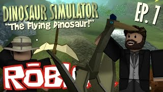roblox lets play dinosaur simulator the flying dinosaur episode 7