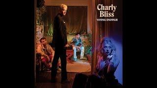 Charly Bliss - Capacity