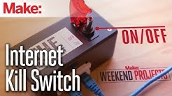 Weekend Projects - Internet Kill Switch