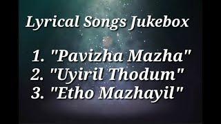 pavizha-mazhaye-uyiril-thodum-etho-mazhayil-song-with-malayalam-al-jukebox