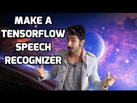 How to Make a Simple Tensorflow Speech Recognizer