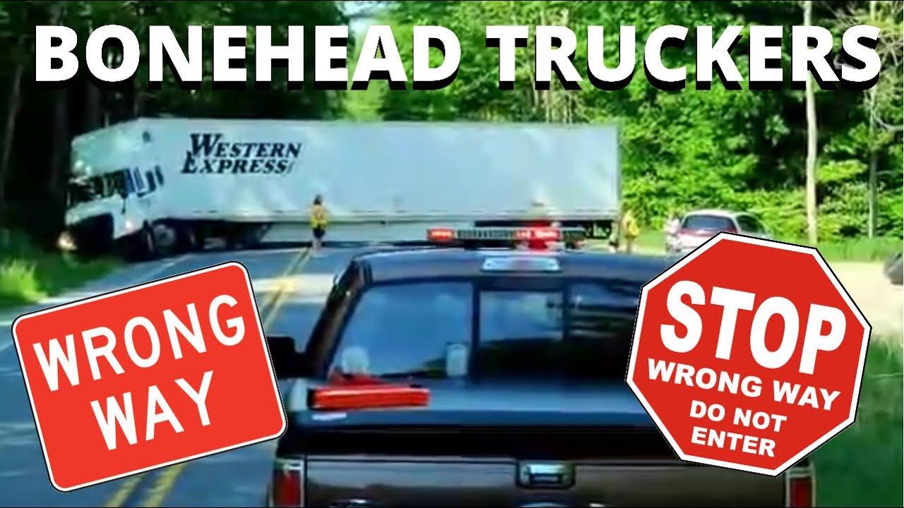 WRONG WAY DRIVER | Bonehead Truckers of the Week
