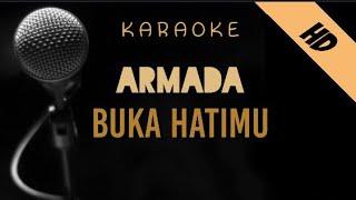 Armada - Buka Hatimu   Karaoke