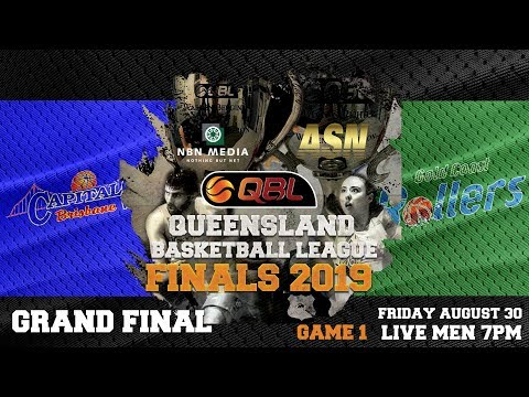 Men's #QBL19 Grand Final Game 1: Gold Coast Rollers At Brisbane Capitals