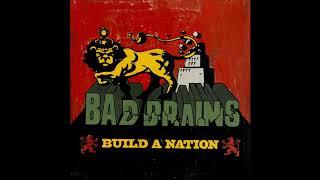 Bad Brains - Build a Nation (2007) [Full Album]