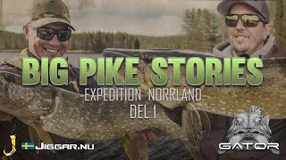 Big Pike Stories - Expedition Norrland - Del 1 - Eng subs
