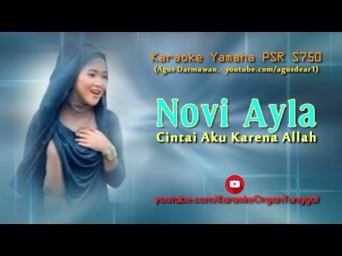 Novi Ayla - Cintai Aku Karena Allah | Karaoke Yamaha PSR S750