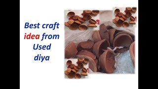 DIY - Used Diya craft idea | Best craft idea | best out of waste craft idea | DIY with pratishtha