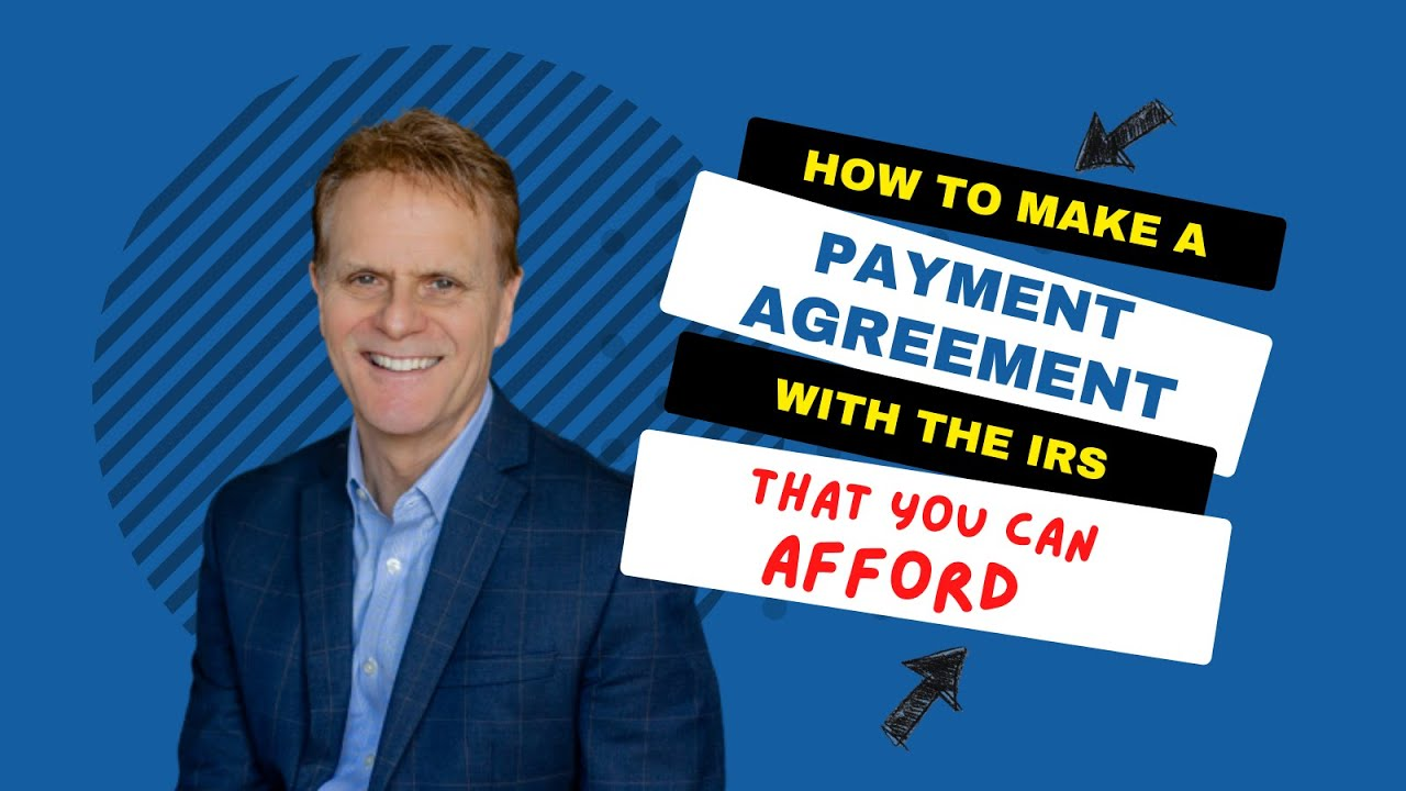 How To Make An Installment Agreement With The Irs Youtube