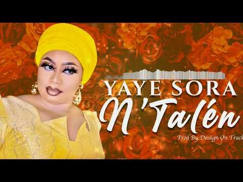 Yaye Sora - N'Talén (Son Officiel)