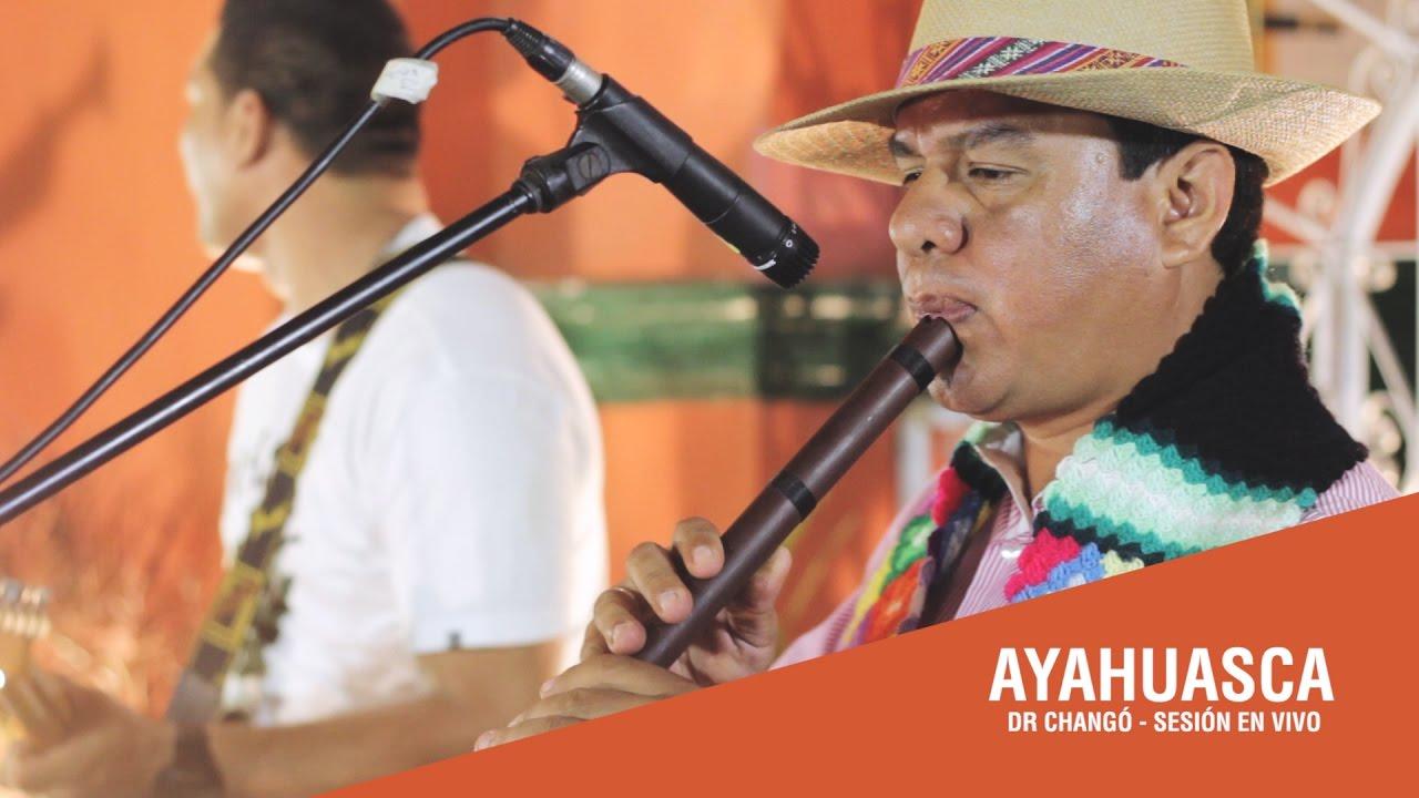 ayahuasca-dr-chango-sesion-en-vivo-dr-chango