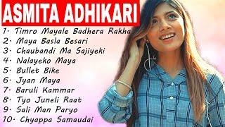 Best Of 💕Asmita Adhikari Songs Collection 2020💕 || Ashmita Adhikari Songs Jukebox 2020 ||