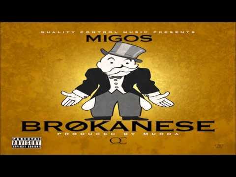 Migos-Brokanese (Prod By Murda) (HQ) (2013)