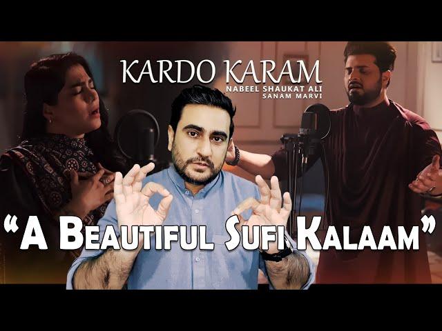 Kardo Karam | Nabeel Shaukat Ali Feat. Sanam Marvi | Reaction | IAmFawad