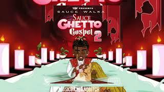 Sauce Walka - Where Was You At [Sauce Ghetto Gospel 2]