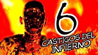 6 CASTIGOS DEL INFIERNO MÁS PERTURBADORES Parte1