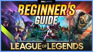 The COMPLETE Beginner's Guİde - How to Play League of Legends!