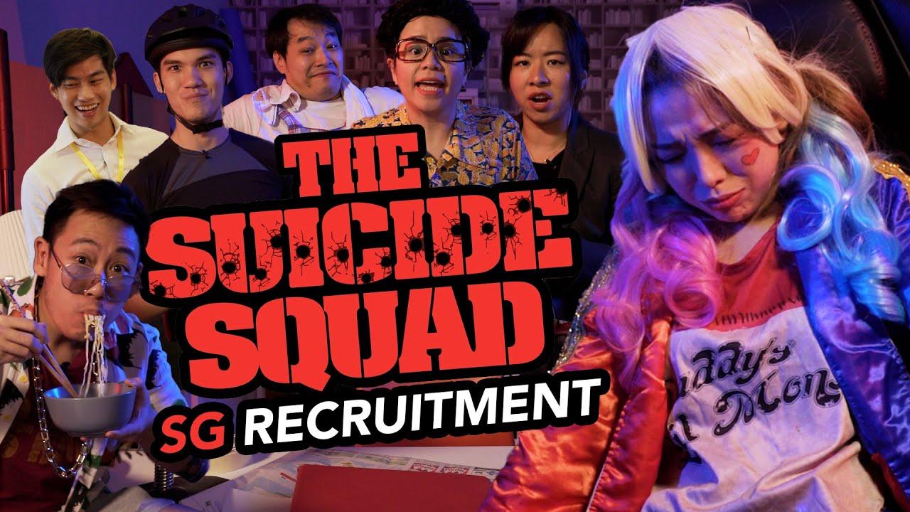 The Suicide Squad Recruiting in Singapore!