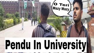 #Pendu 1st  time in University  || Pendu's be like 😂  || Sialkot Vines