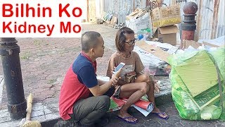 Pinoy SOCIAL EXPERIMENT: Bilhin Ko Kidney Mo