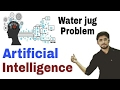 Water Jug Problem in Artificial Intelligence | (Eng-Hindi) #8