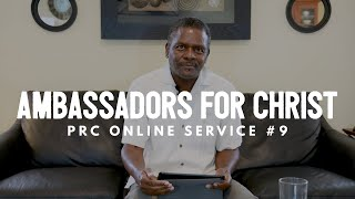 """Ambassadors Of Christ"", Pacific Revival Center, Online Service #9 [May 17th, 2020]"