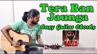 tera-ban-jaunga-guitar-chords-only-3-chords-with-without-capo-for-beginners-kabir-singh