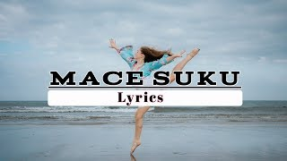 MACE SUKU - No Name Crew (Enjoy The Lyrics) Jang Kaku