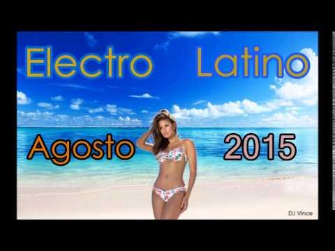 Electro Latino Agosto 2015 (DJ Vince)