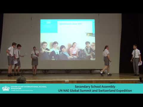DCIS: Secondary School Assembly - UN NAE Global Summit and Switzerland Expedition