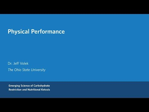 Dr. Jeff Volek - Physical Performance and Ketogenic Diets