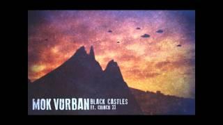 Mok Vurban - Black Castles (ft. Chinch 33)