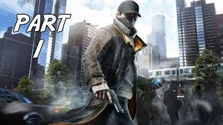 Watch Dogs Gameplay Walkthrough Part 1 - Bottom of the eighth (PC)