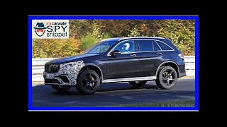 2019 Mercedes-AMG GLC 63 spied flexing its suspension at the 'Ring | k production channel
