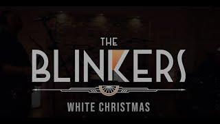 The Blinkers - White Christmas [Clip Officiel]
