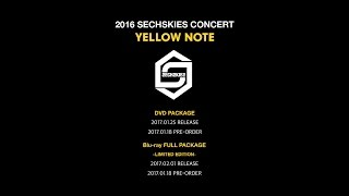 2016 SECHSKIES CONCERT [YELLOW NOTE] LIVE DVD & Blu-ray