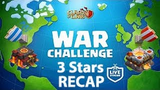CLASH OF CLANS WAR CHALLENGE 3 STAR RECAP Town hall 10 + Town hall 11 Attacks 2016