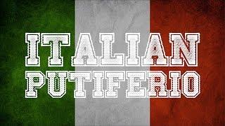 ITALIAN PUTIFERIO